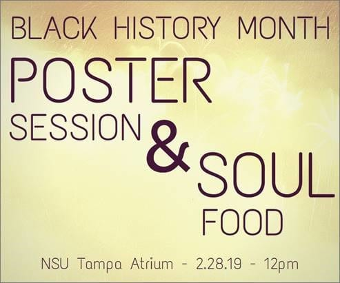 Black History Month Poster Session & Soul Food