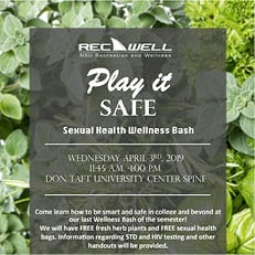 Play It Safe - Sexual Health Wellness Bash