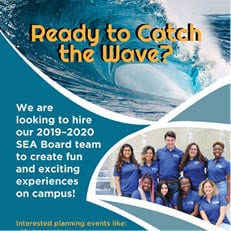 Now Hiring: 2019-2020 SEA Board Team (CLOSES TODAY)