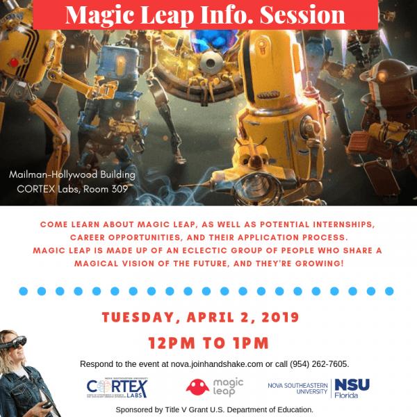 Magic Leap Info Session - Apr. 2
