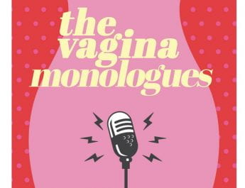 The Vagina Monologues (Feb. 28)