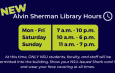 New Alvin Sherman Library Hours