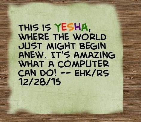 This is Yesha!