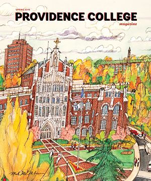 The Spring 2015 issue of Providence College Magazine