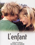 Starring Jérémie Renier and Déborah François, L'Enfant won the Palme d'Or, the highest prize awarded at the Cannes Film Festival, in 2005. The film tells the powerful and deeply moving story of a poor young couple with a newborn son living in a small Belgian town.