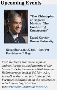 Prof. Kertzer's talk is the keynote address for the annual meeting of the Council of Centers on Jewish-Christian Relations to be held at PC Nov. 4 & 5. His talk is free and open to the public. For more information on the conference schedule and registration visit www.ccjr.us/annual-meeting.