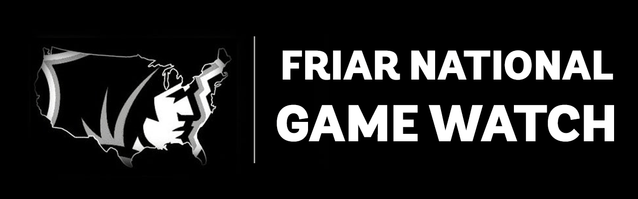 Friar National Game Watch