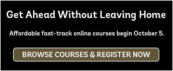 Get Ahead without leaving home, browse courses and register now