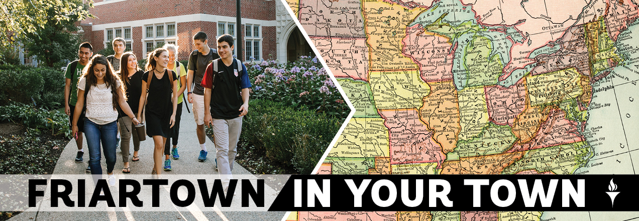 Friartown in your town- regional admitted student receptions