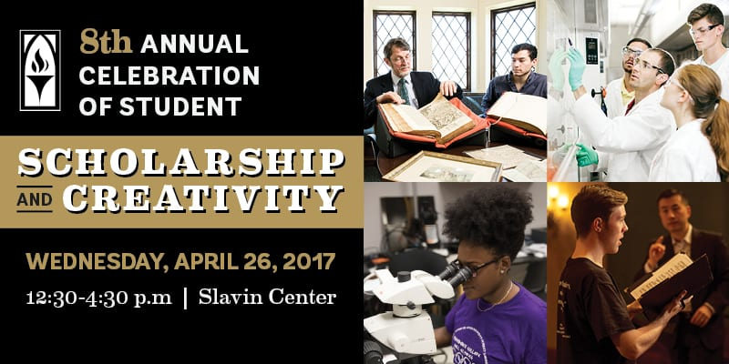 Annual Celebration of Student Scholarship and Creativity