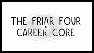 The Friar Four Career Core Video
