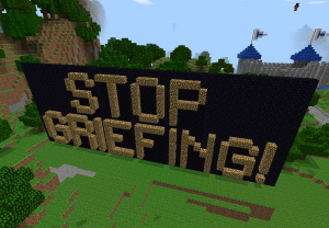 stop griefing