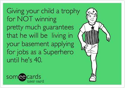 Will Participation Trophies Make Your Kids Lazy Siowfa15 Science