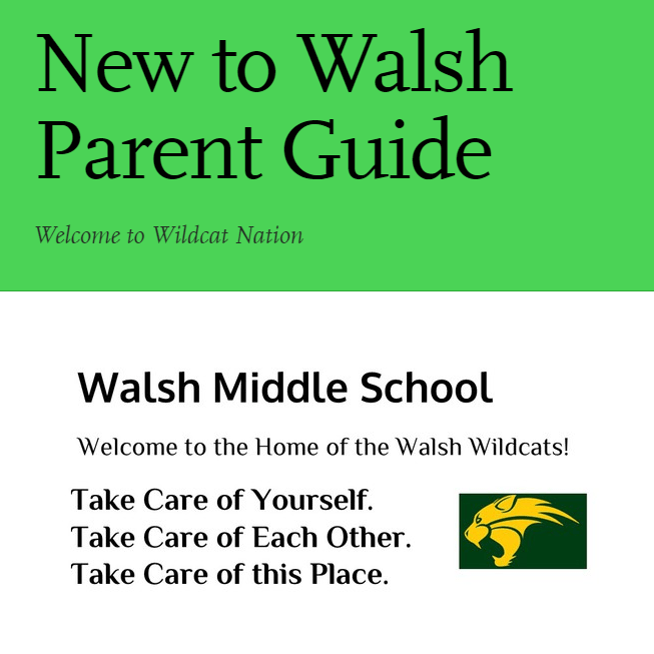 New to Walsh Parent Guide