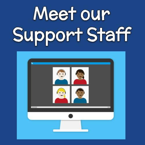 Meet Our Support Staff