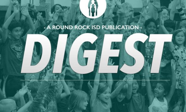 January 6, 2017 District Digest – 3 Things to Know In Round Rock ISD