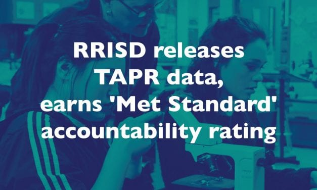 RRISD releases TAPR data, earns 'Met Standard' accountability rating