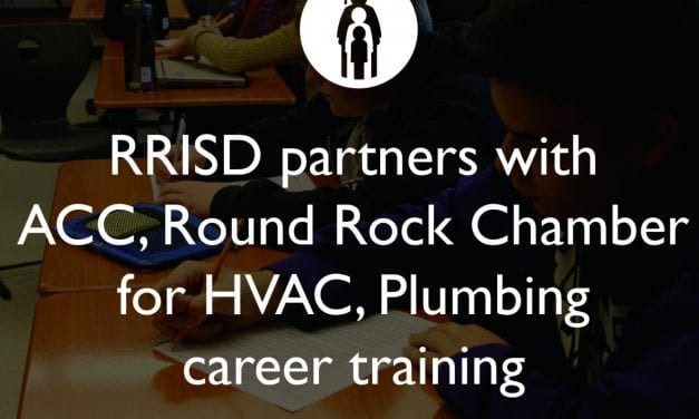 RRISD partners with ACC, Round Rock Chamber for HVAC, Plumbing career training