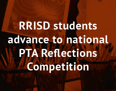 Round Rock ISD students advance to national PTA Reflections competition