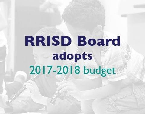 RRISD Board adopts 2017-2018 budget