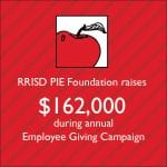 RRISD PIE Foundation raises $162,000 during annual Employee Giving Campaign