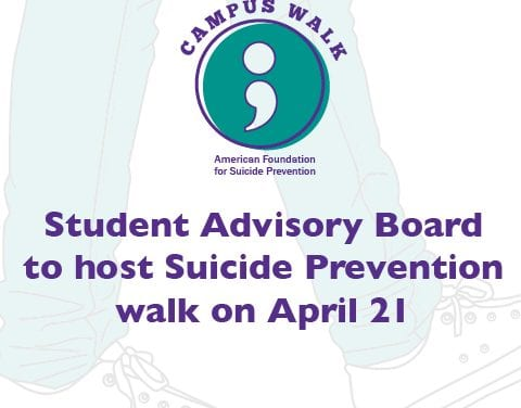 Student Advisory Board to host Suicide Prevention walk on April 21