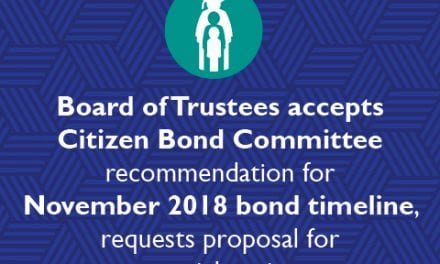 Board of Trustees accepts Citizen Bond Committee recommendation for November 2018 Bond timeline, requests proposal for potential projects