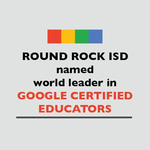 Round Rock ISD named world leader in Google Certified educators
