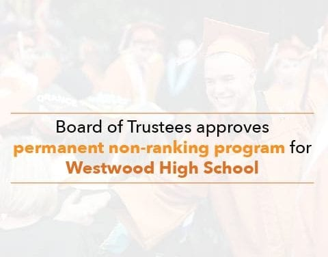 Board of Trustees approves permanent non-ranking program for Westwood High School