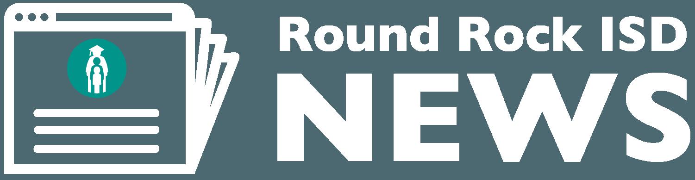 Round Rock ISD News