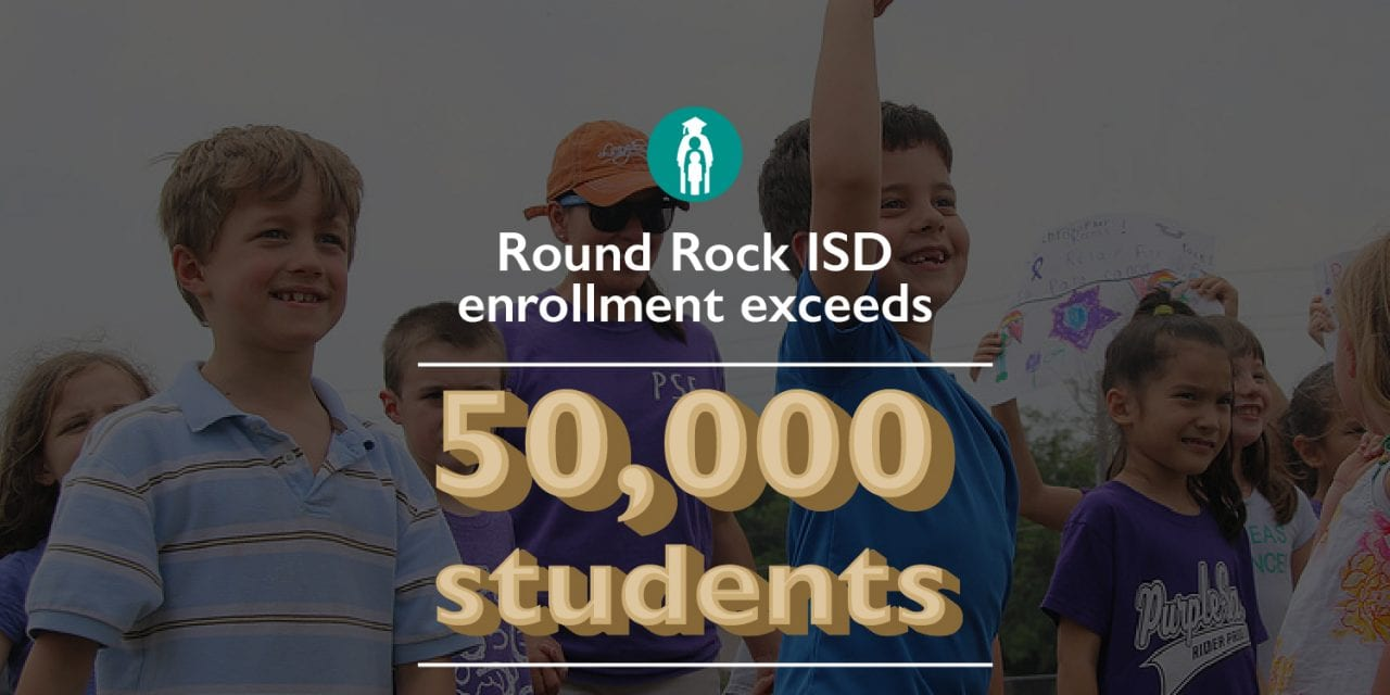 Round Rock ISD enrollment tops milestone of 50,000 students