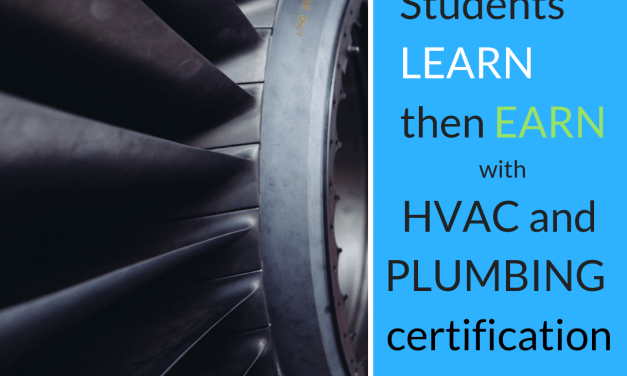 Students learn, then earn with HVAC and Plumbing Certification