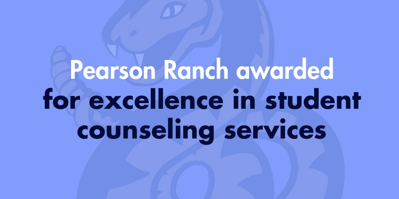 Pearson Ranch awarded for excellence in student counseling services