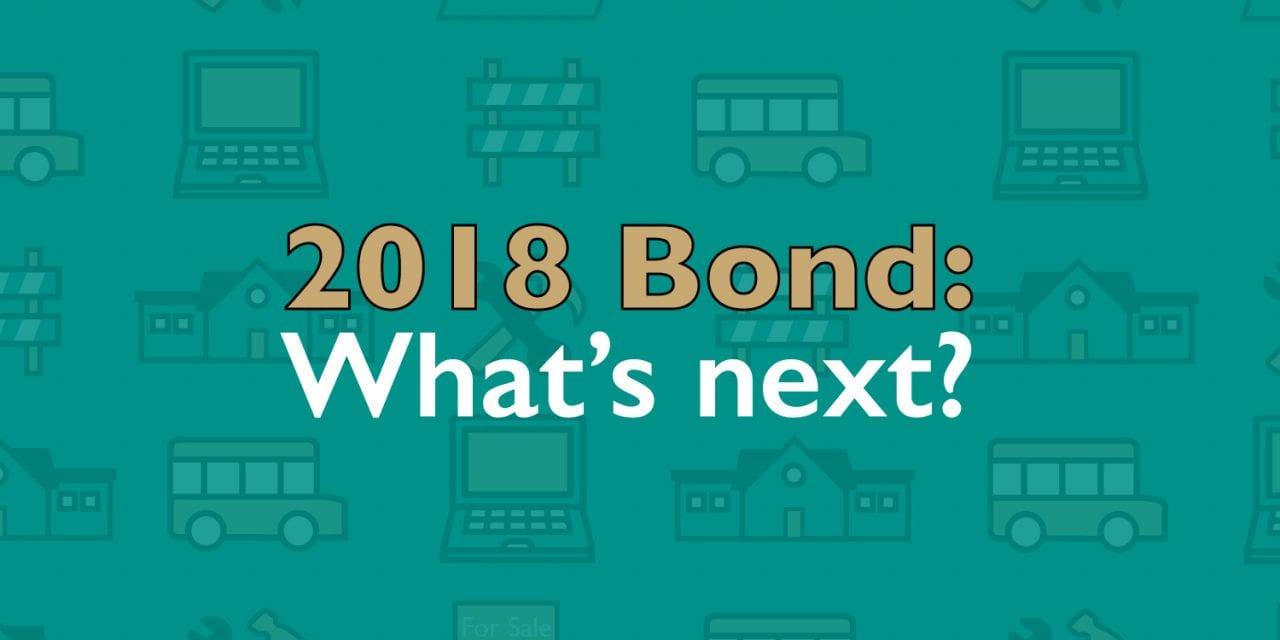 Superintendent's Message: 2018 Bond: What's next?