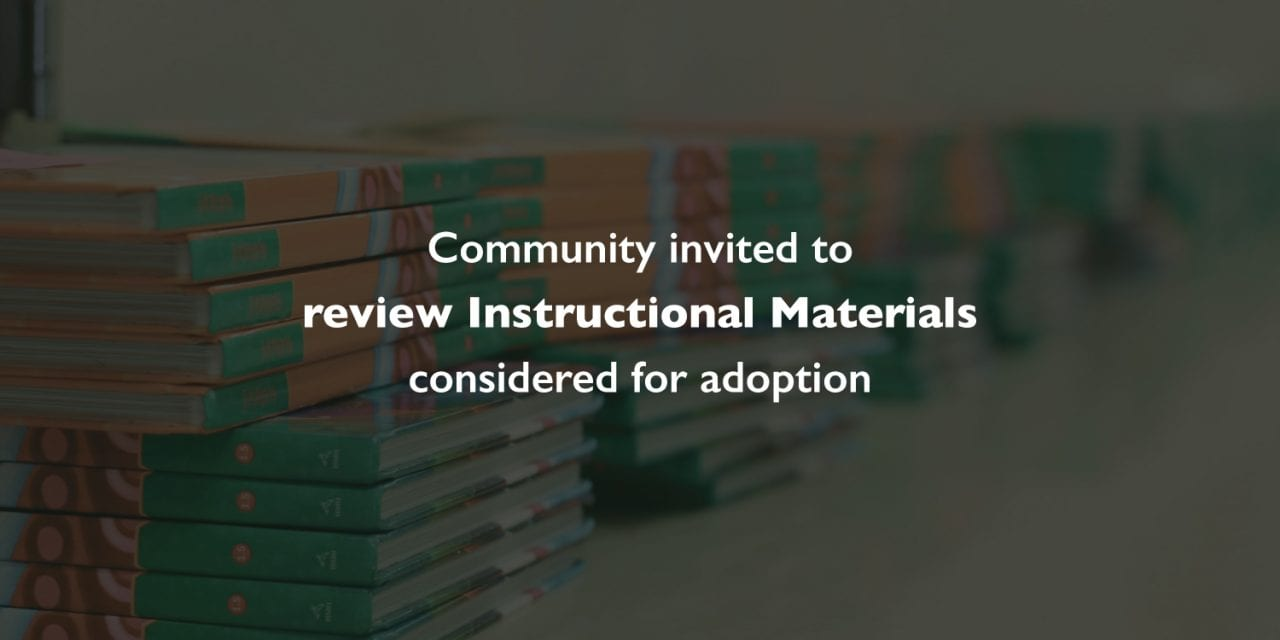Community invited to review Instructional Materials