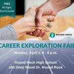 Round Rock ISD Career Exploration Fair to be held April 1.
