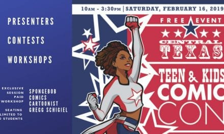 Central Texas Teen and Kids Comic Con held on Feb. 16