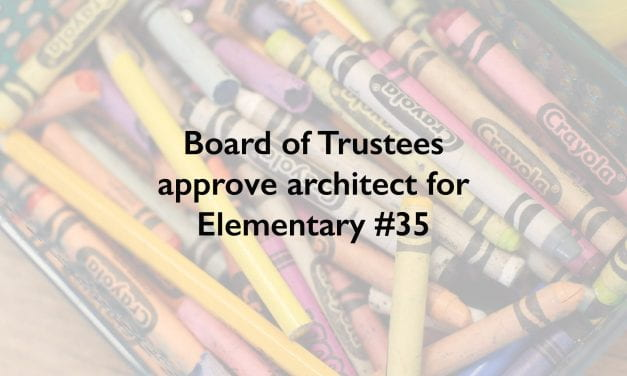 Board of Trustees approve architect for Elementary #35