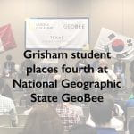 Grisham student places fourth at National Geographic State GeoBee