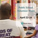 Public School Volunteer Week is April 22-26