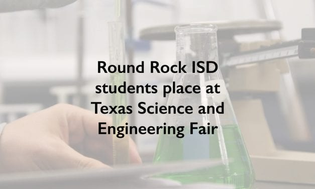 Round Rock ISD students  place at 2019 Texas Science and Engineering Fair