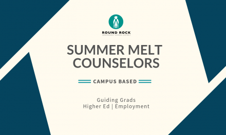 """Summer Melt"" Counselors guide Grads with higher ed, jobs"