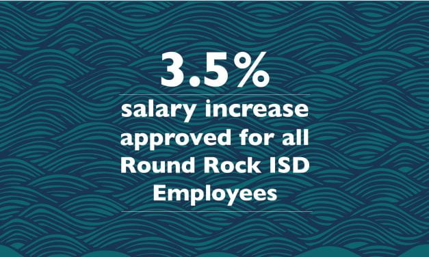 3.5 percent salary increase approved for all Round Rock ISD Employees