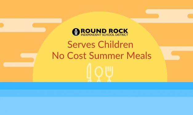 Round Rock ISD serves up no-cost summer meals for local children
