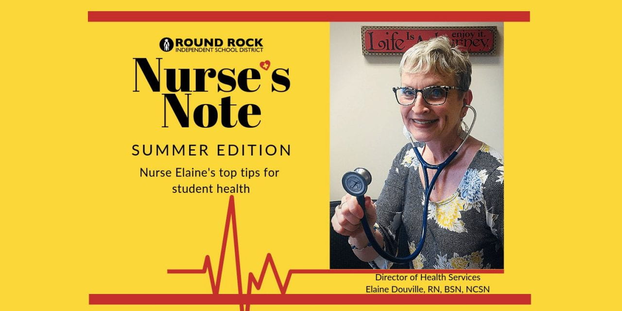 Nurse Notes, Summer Edition: Top tips for student health