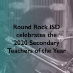 2020 Secondary Teachers of the Year