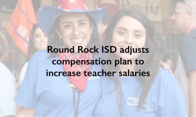 Round Rock ISD adjusts compensation plan to increase veteran teacher salaries