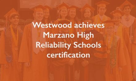 Westwood achieves Marzano High Reliability Schools certification