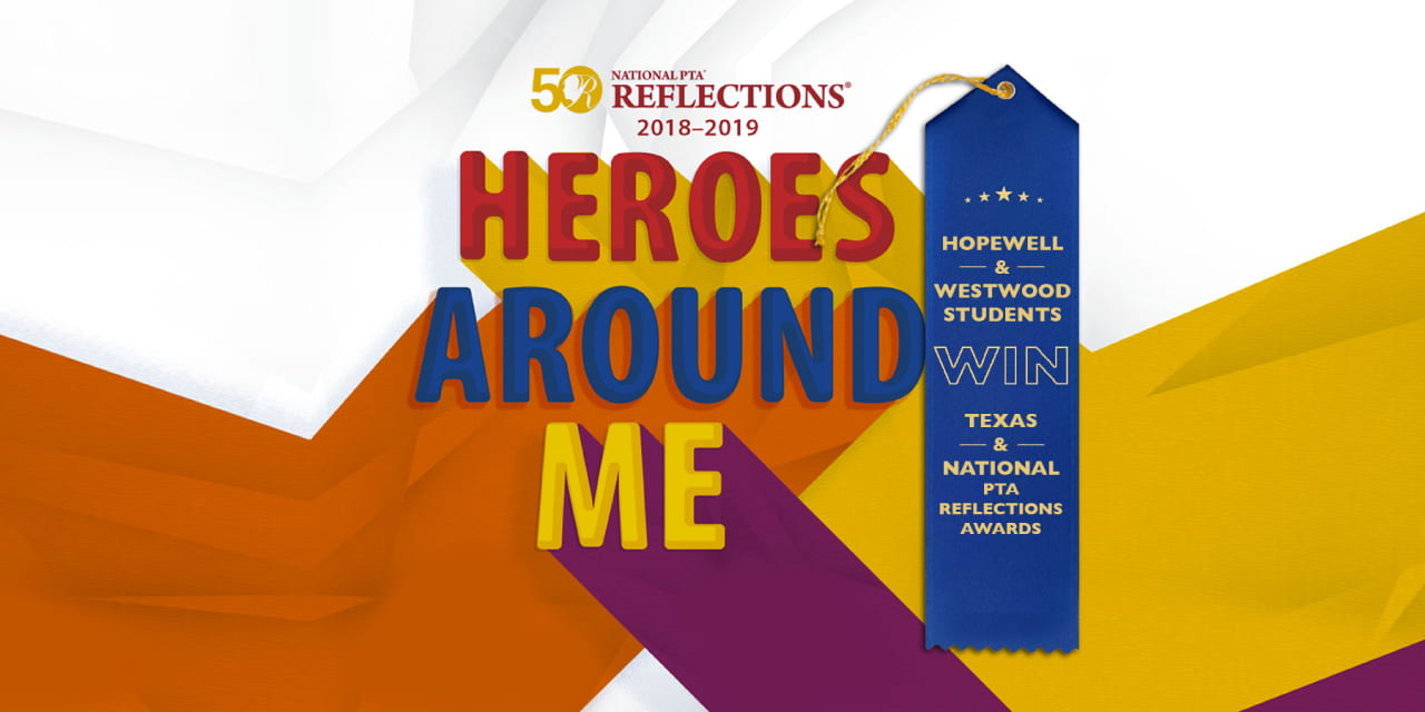 Hopewell and Westwood students win Texas and National PTA Reflections Awards
