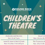 Round Rock ISD Fine Arts presents Children's Theatre Fall Series